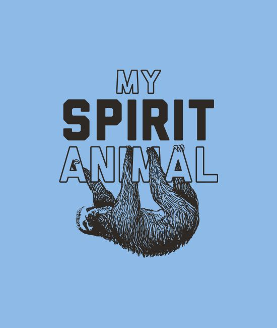 """""""My Spirit Animal"""" sloth t-shirt.  Hilarious graphic tees and hoodies from for men, women, and kids SnorgTees."""