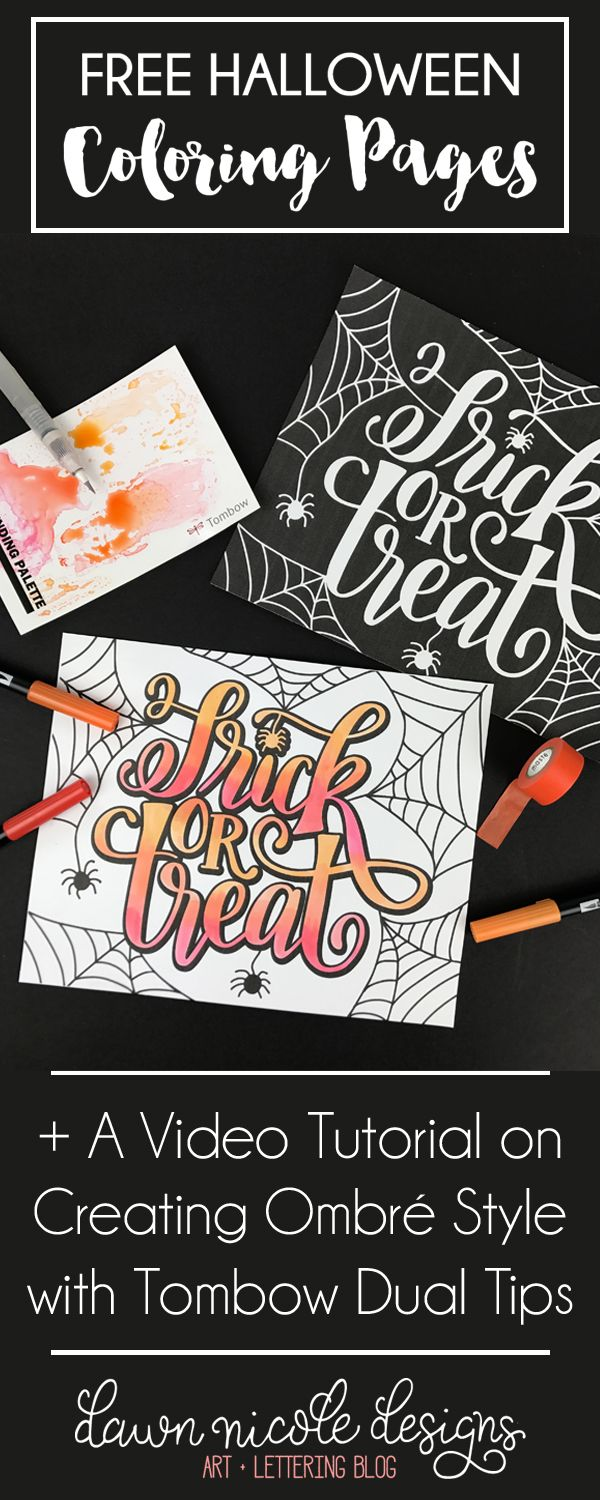 Hand Lettered Trick or Treat Coloring Pages. Plus, a video tutorial on creating a blended ombré style with Tombow Dual Tip Markers.