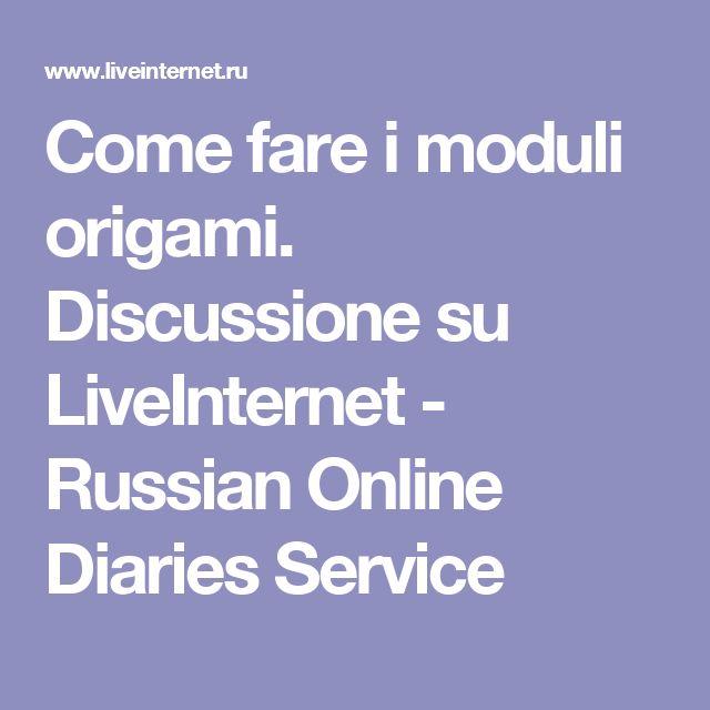 Come fare i moduli origami.  Discussione su LiveInternet - Russian Online Diaries Service