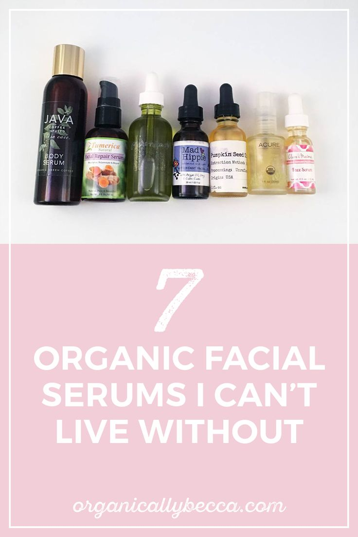 7 Organic Facial Serums I Can't Live Without