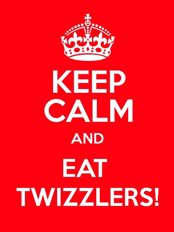 keep calm and eat twizzlers | Keep Calm And... | Pinterest ...