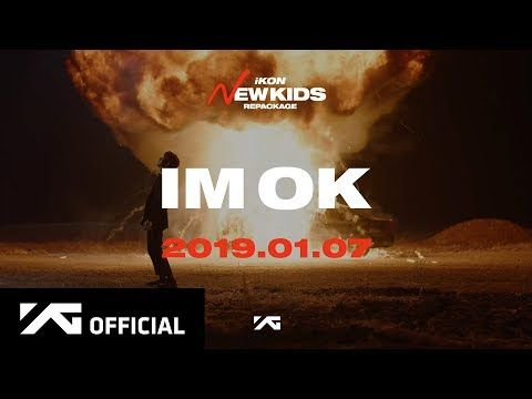 "iKON - 'I'M OK' M/V TEASER - YouTube | iKON: ""New Kids"