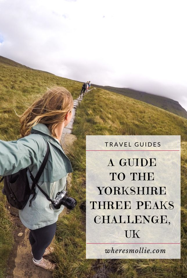 A Guide To The Yorkshire Three Peaks Challenge | Where's Mollie? A UK Travel and…