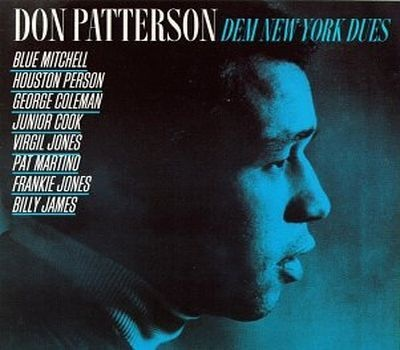 Don Patterson – Dem New York Dues (2013) Full Albüm İndir | Mp3indirbe.com
