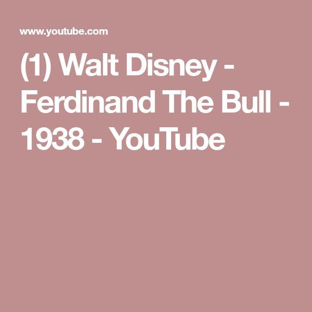 (1) Walt Disney - Ferdinand The Bull - 1938 - YouTube