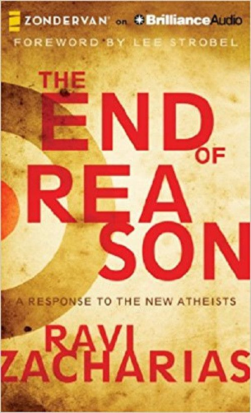 The End of Reason by Ravi Zacharias CD