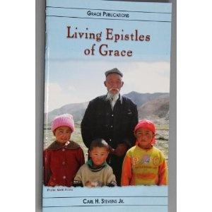 Living Epistles of Grace - Bible Doctrine Booklet   $1.99