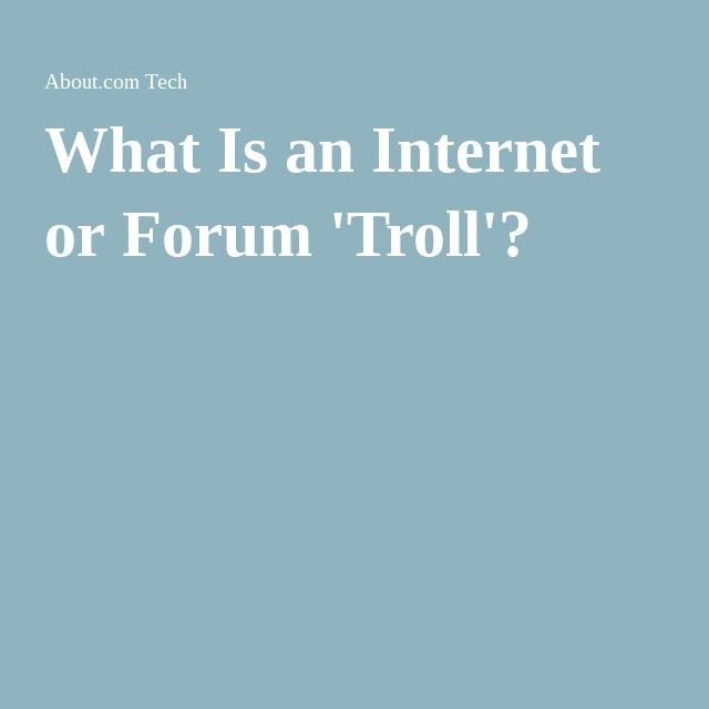 What Is an Internet or Forum 'Troll'?