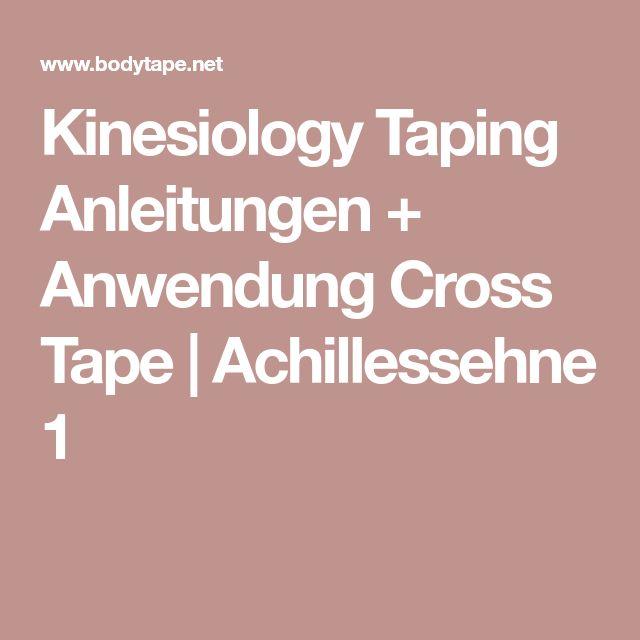 Kinesiology Taping Anleitungen + Anwendung Cross Tape   Achillessehne 1