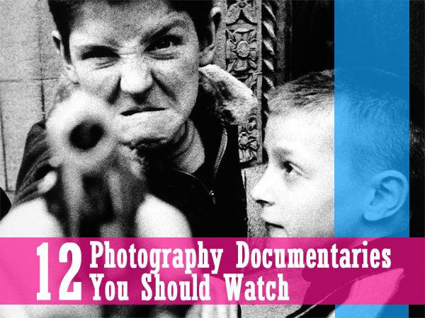 12 #Photography Documentaries You Should Watch - http://photodoto.com/photography-documentaries/