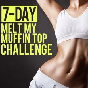 7-Day Melt My Muffin Top Challenge