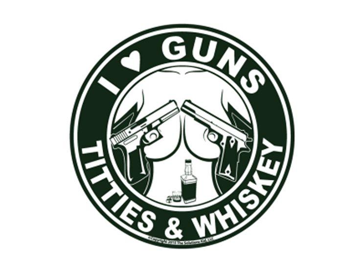 I Love Guns, Titties, & Whiskey! See more:http://bit.ly/1Y1BoUo #guns #titties #love #whiskey #decals #sales