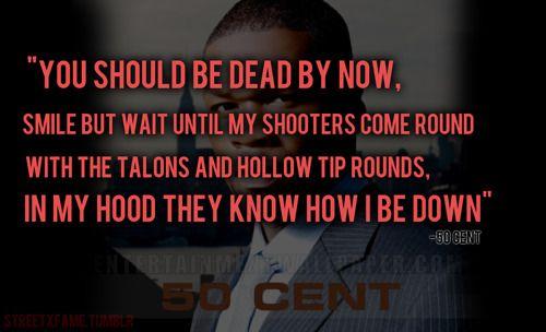 Best 25+ 50 Cent Quotes Ideas On Pinterest