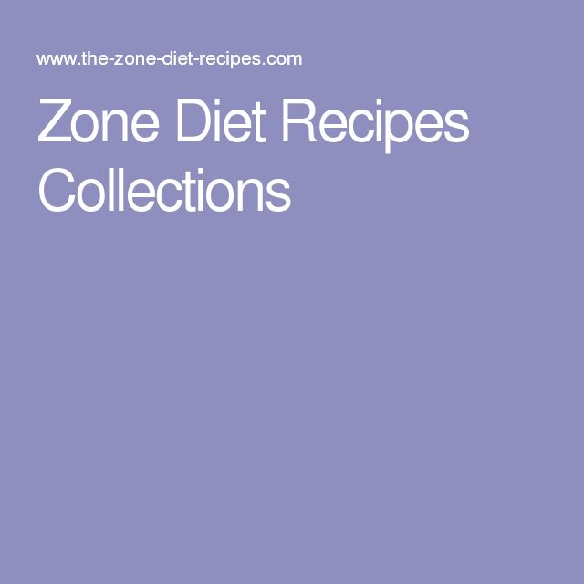 Zone Diet Recipes Collections                                                                                                                                                                                 More
