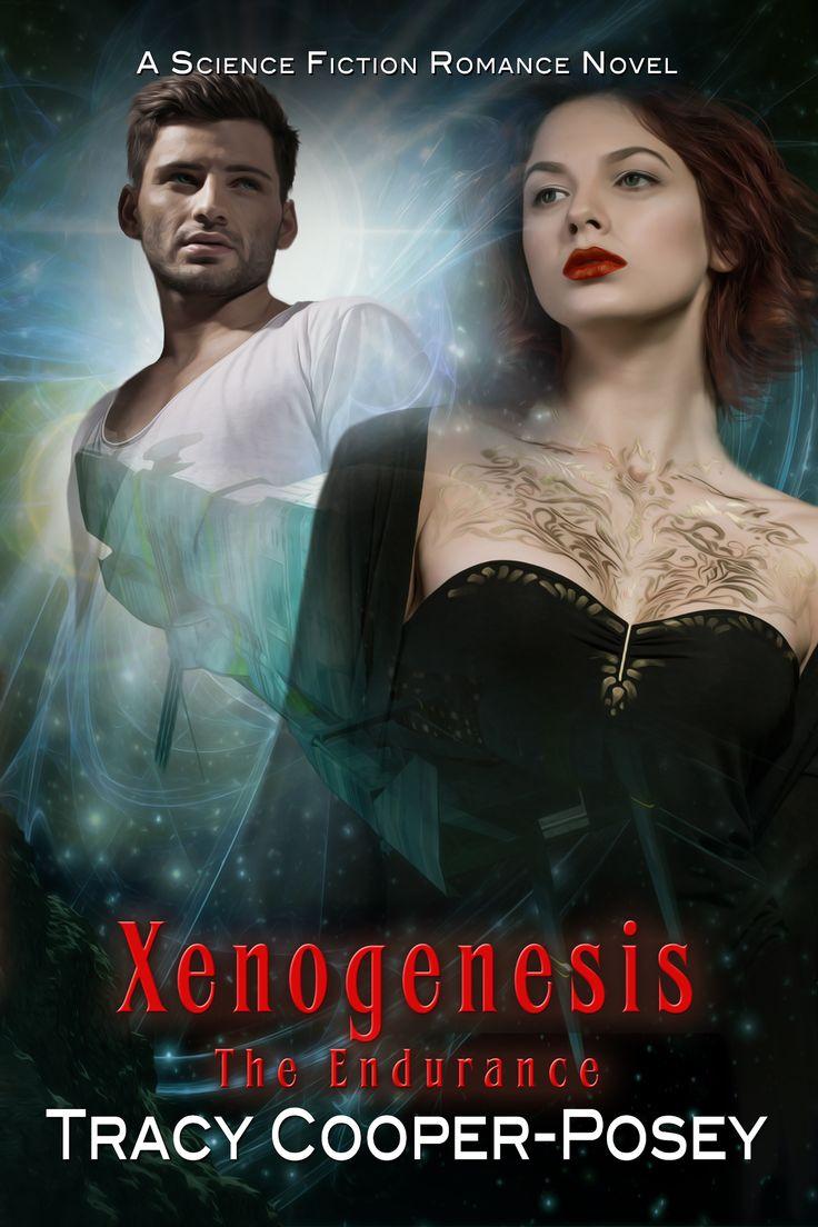 XENOGENESIS - book 4, The Endurance Series.  Science Fiction Romance.  http://tracycooperposey.com/xenogenesis/