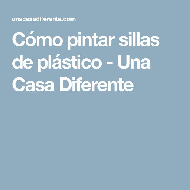 Cómo pintar sillas de plástico - Una Casa Diferente