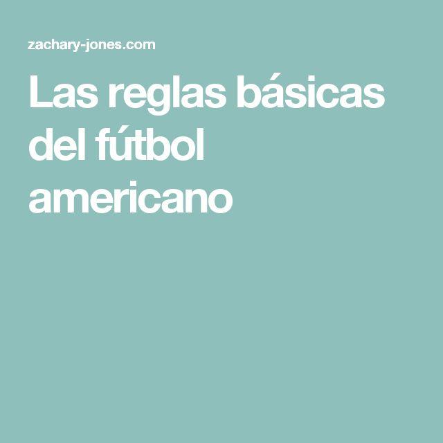 Las reglas básicas del fútbol americano