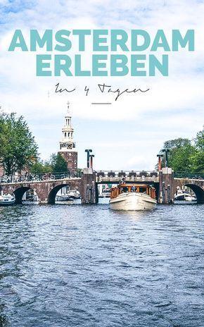 Städtetrip Amsterdam – 22 großartige Tipps & Sehenswürdigkeiten