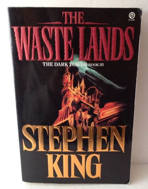 The WASTE LANDS Stephen King 1992 The Dark Tower Book III