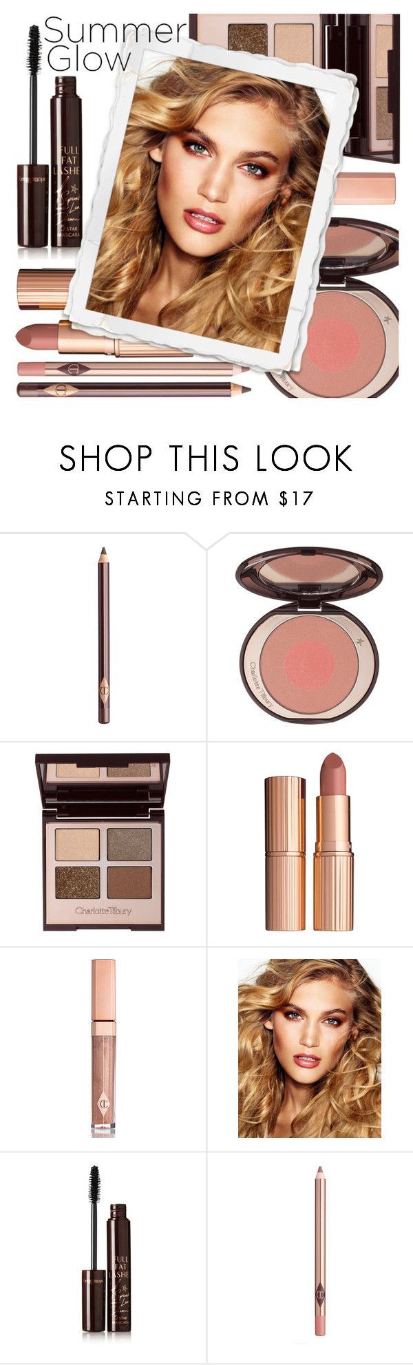 """Glow Up"" by arrow1067 ❤ liked on Polyvore featuring beauty, Charlotte Tilbury and summerglow"