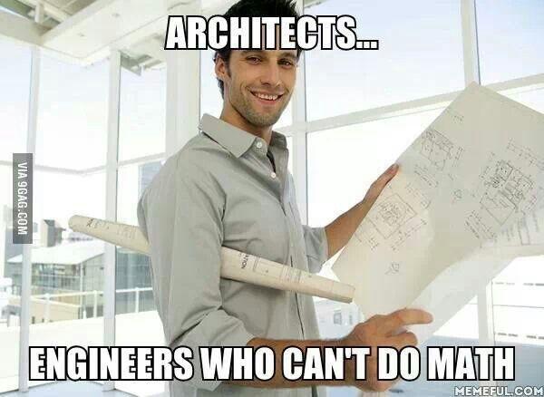 architects thats true engineering humor pinterest