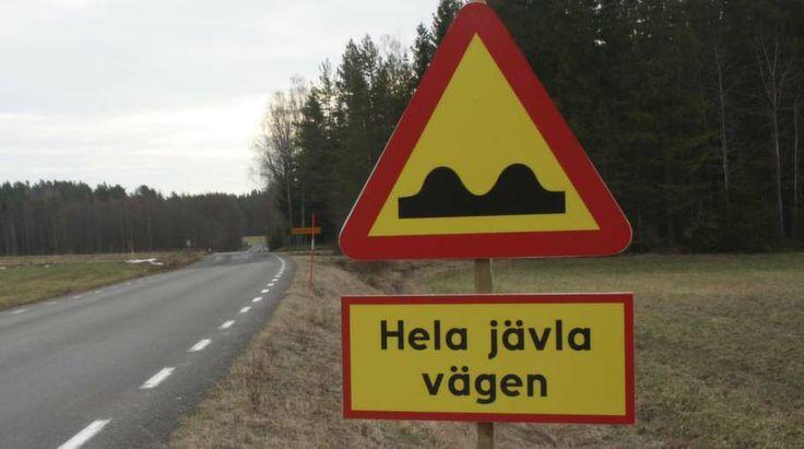 Är det här Sveriges ärligaste vägskylt?