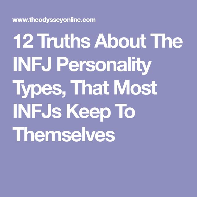 12 Truths About The INFJ Personality Types, That Most INFJs Keep To Themselves