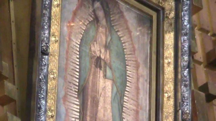 """Where it all happened. """"LA VILLA DE GUADALUPE"""", Mexico City. Our Lady, S..."""