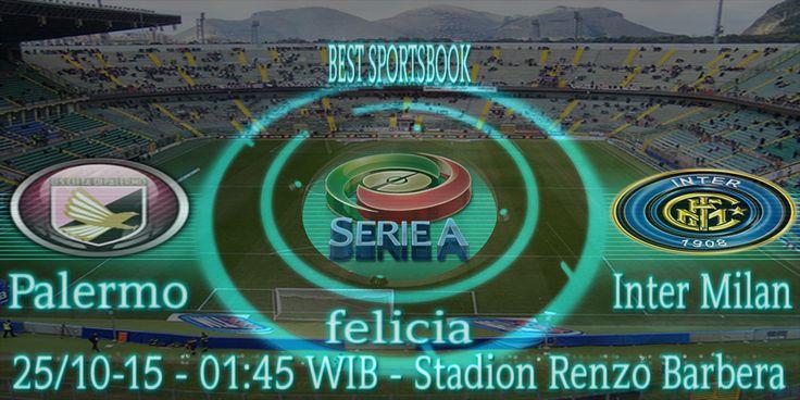 By : Felicia | ITALIA SERIE A | PALERMO vs INTER MILAN |Gmail : ag.dewibet@gmail.com YM : ag.dewibet@yahoo.com Line : dewibola88 BB : 2B261360 Path : dewibola88 Wechat : dewi_bet Instagram : dewibola88 Pinterest : dewibola88 Twitter : dewibola88 WhatsApp : dewibola88 Google+ : DEWIBET BBM Channel : C002DE376 Flickr : felicia.lim Tumblr : felicia.lim Facebook : dewibola88