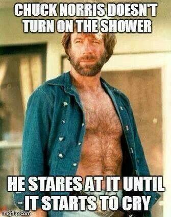 Chuck Norris - The Shower  #McDojo #McDojoLife  www.Facebook.com/McDojoLife - funny memes