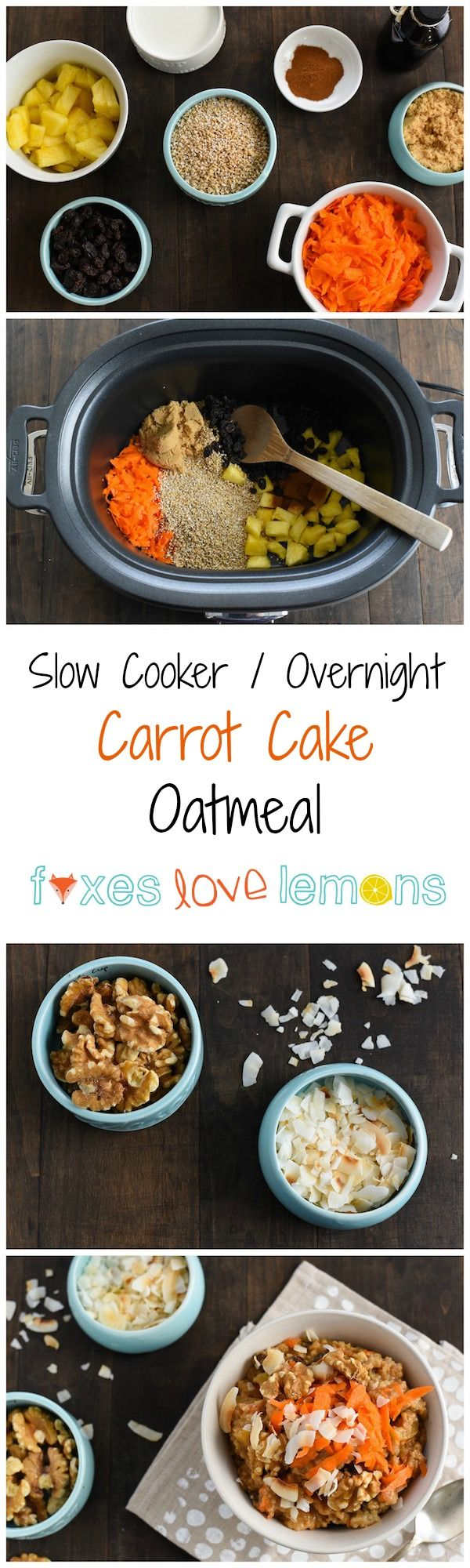 Slow Cooker Overnight Carrot Cake Oatmeal - Put the ingredients for this healthful and delicious breakfast in the crock pot and go to bed! Wake up to the beautiful smells of carrot cake! | foxeslovelemons.com