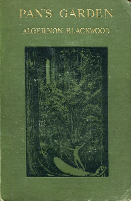 Pan's Garden (1912) by Algernon Blackwood, illustrations by W. Graham Robertson.