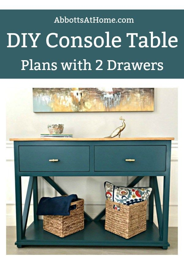 46+ Diy console table with drawers inspirations