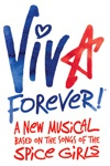 Viva Forever Poster - The Spice Girls Musical is opening at the Piccadilly Theatre in 2012. The photo is of Melanie C, Emma Bunton, Victoria Beckham, Geri Halliwell and Mel B    Tickets and More Information available here:   http://www.hitthetheatre.co.uk/Viva_Forever_The_Musical_Piccadilly_Theatre.php