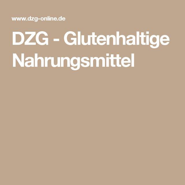 DZG - Glutenhaltige Nahrungsmittel