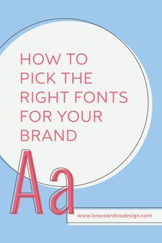 Your font choices are as important as your colors and graphics when defining your brand. Find out how to select the right fonts for your business here.