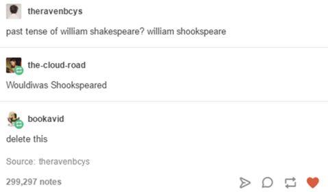 too funny   William Shookspear   memes   funny tumblr post