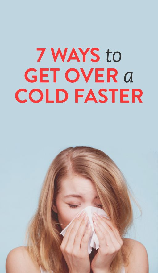 7 tips for getting over a cold faster