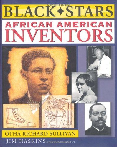 Black Stars, African American Inventors But I will teach this along with ALL inventors from all colors so my kids never see color, just men and women.