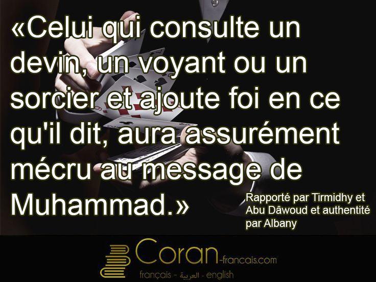 """""""Celui qui consulte un voyant islam ou un sorcier et ajoute foi en ce qu'il dit..."""" - Tirmidhy et Abu Dâwoud"""