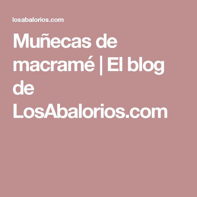 Muñecas de macramé   El blog de LosAbalorios.com