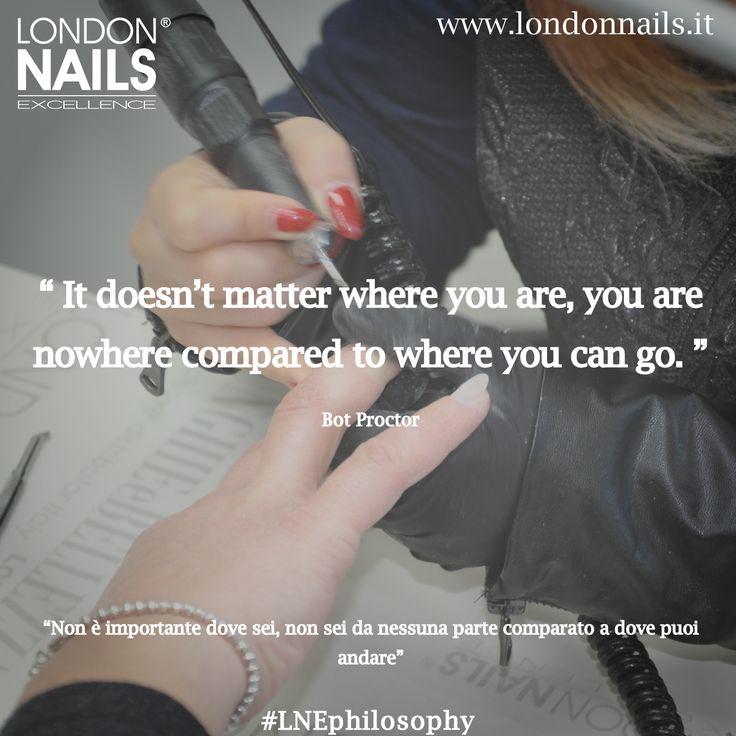 #quotes by #LNEphilosophy www.londonnails.it