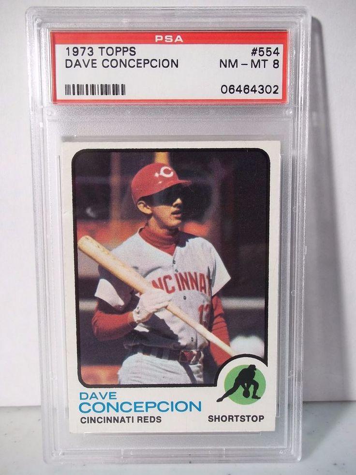 1973 topps dave concepcion psa graded nmmt 8 baseball