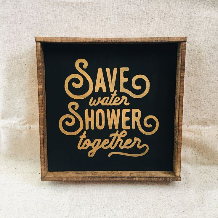 "7.75×7.75in ""Save Water Shower Together"" Black and Gold Wooden Bathroom Sign 