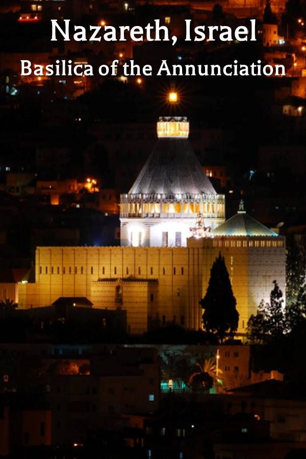 Nazareth, Israel: The Basilica of the Annunciation stands on top of the site where the holy family lived   A journey in the footsteps of Jesus
