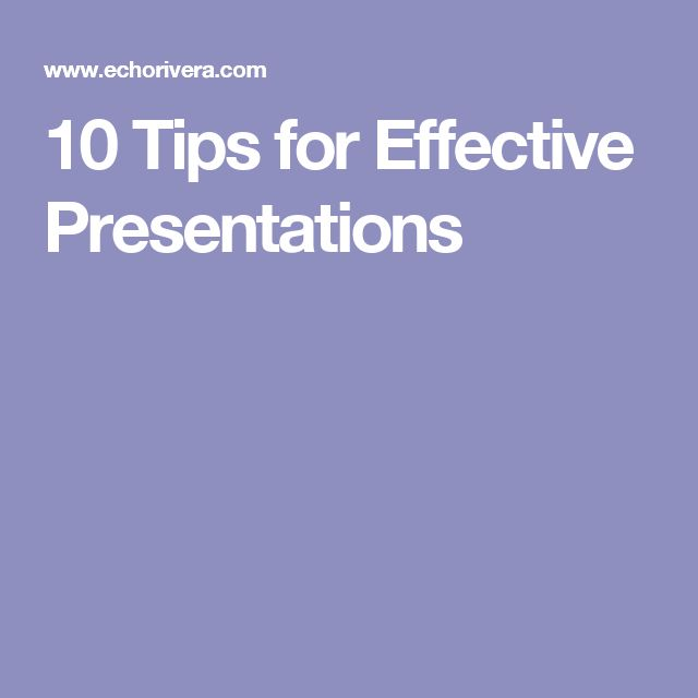 Effective Presentation Techniques – The Top 10