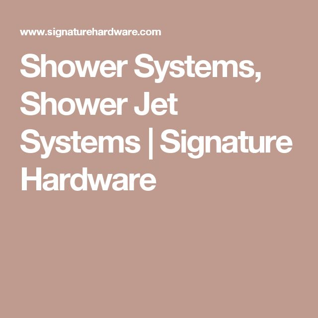 Shower Systems, Shower Jet Systems | Signature Hardware