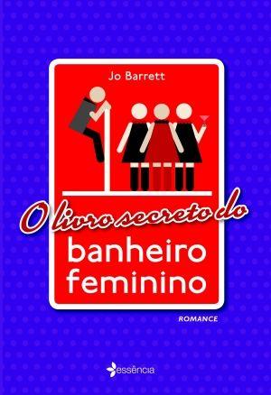 O LIVRO SECRETO DO BANHEIRO FEMININO