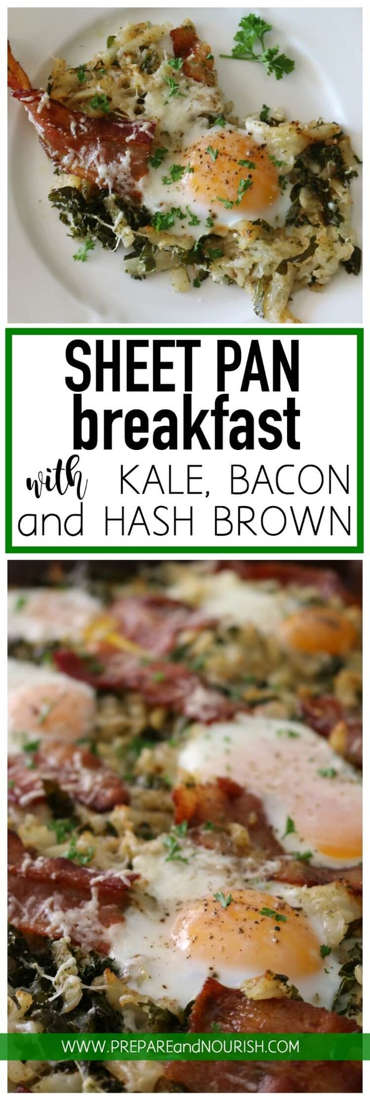 Sheet Pan Breakfast with Kale, Bacon & Hash Brown - your favorite comfort food ingredients with added nutrition from kale made easily and hassle free on a sheet pan in the oven.   via @preparenourish