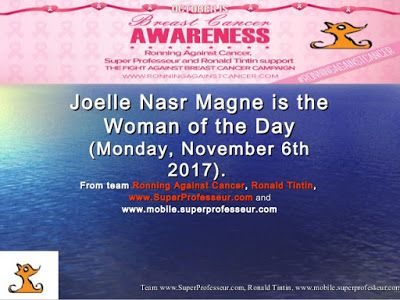 Woman Of The Day (Monday, November 6th 2017) Is Joelle Nasr Magne.Happy  Birthday To You Joelle Nasr Magne !!! Ronning Against Cancer And Ronald  Tintinu0027s ...